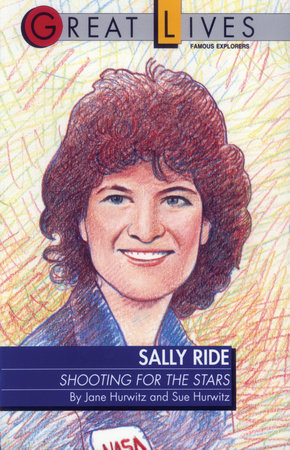 Sally Ride by Sue Hurwitz