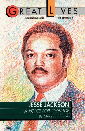 Jesse Jackson by Steve Otfinoski