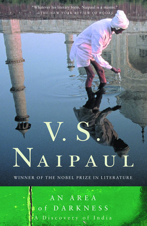 An Area of Darkness by V.S. Naipaul