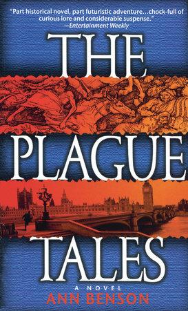 The Plague Tales by Ann Benson