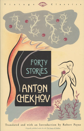 Forty Stories by Anton Chekhov