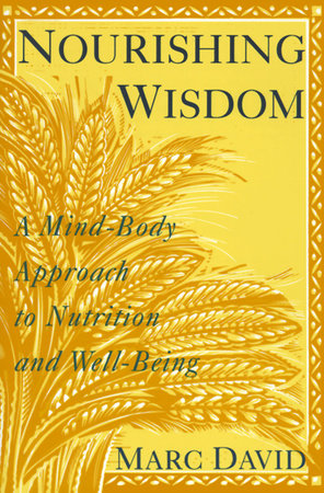 Nourishing Wisdom by Marc David