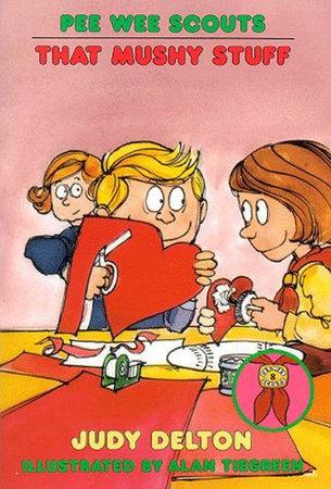 Pee Wee Scouts: That Mushy Stuff by Judy Delton