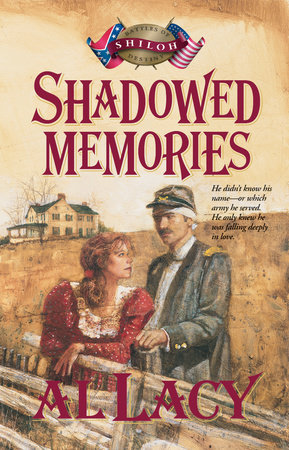 Shadowed Memories by Al Lacy