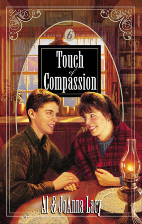 Touch of Compassion by Al Lacy and Joanna Lacy