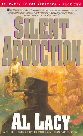 Silent Abduction by Al Lacy