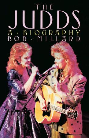 The Judds by Bob Millard