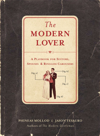 The Modern Lover by Phineas Mollod and Jason Tesauro