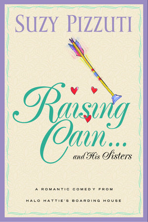 Raising Cain ... and His Sisters by Suzy Pizzuti