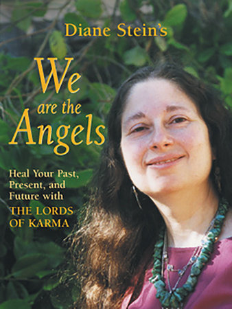 We Are the Angels by Diane Stein