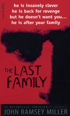 The Last Family by John Ramsey Miller