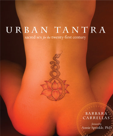Urban Tantra by Barbara Carrellas