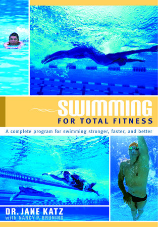 Swimming for Total Fitness by Dr. Jane Katz