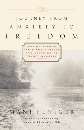 Journey from Anxiety to Freedom by Mani Feniger