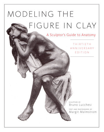 Modeling the Figure in Clay by Bruno Lucchesi
