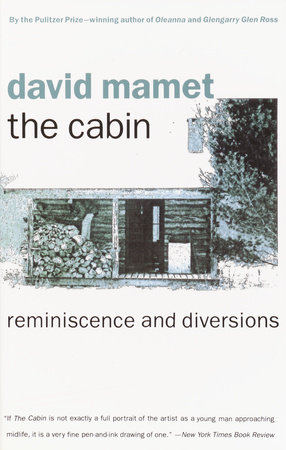 THE CABIN by David Mamet