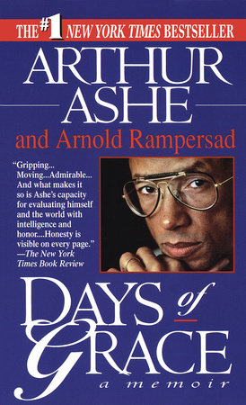 Days Of Grace by Arthur Ashe and Arnold Rampersad