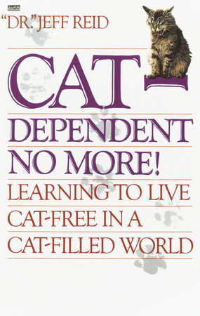Cat-Dependent No More! by Jeff Reid