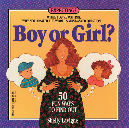 Boy or Girl by Shelly Lavigne