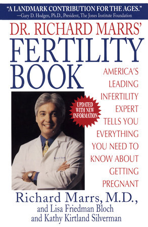 DR. RICHARD MARRS' FERTILITY BOOK by Richard Marrs