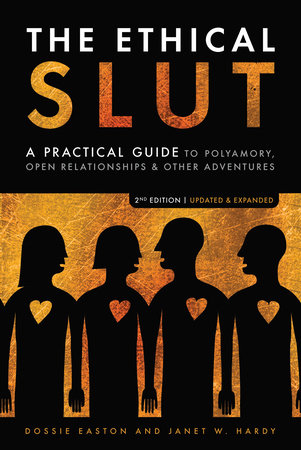 The Ethical Slut by Janet W. Hardy and Dossie Easton