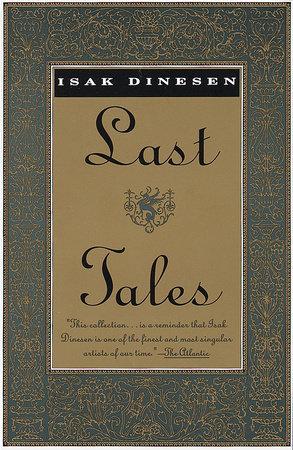 LAST TALES by Isak Dinesen