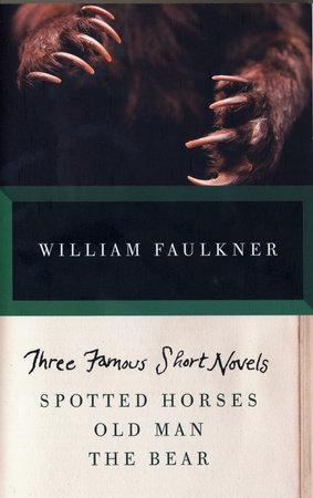 Three Famous Short Novels by William Faulkner
