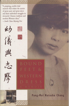 Bound Feet and Western Dress by Pang-Mei Chang