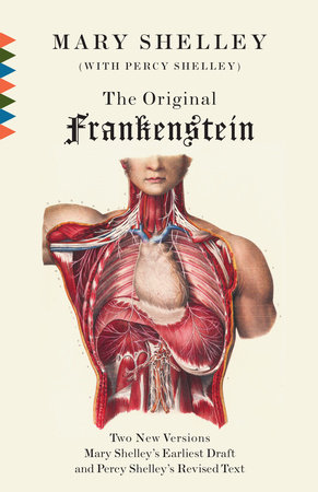 The Original Frankenstein by Mary Shelley