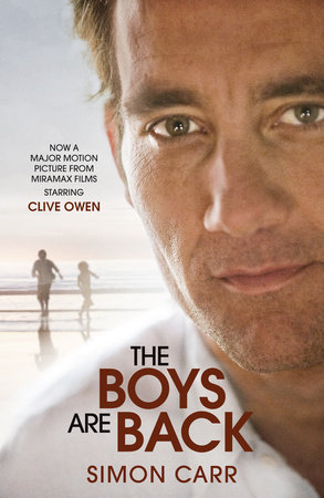 The Boys Are Back (Movie Tie-in Edition by Simon Carr