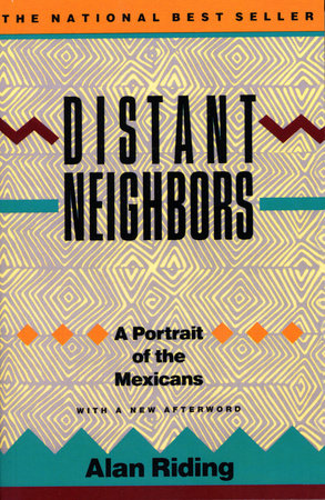 DISTANT NEIGHBORS by Alan Riding