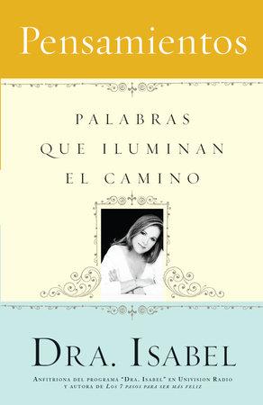 Pensamientos by Isabel Gomez-Bassols