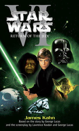 Return of the Jedi: Star Wars: Episode VI by James Kahn