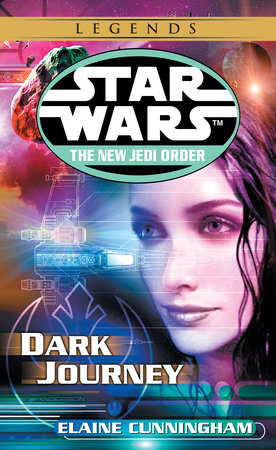 Dark Journey: Star Wars Legends (The New Jedi Order) by Elaine Cunningham