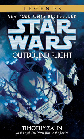 Outbound Flight: Star Wars Legends by Timothy Zahn