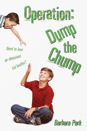 Operation: Dump the Chump by Barbara Park