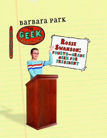Rosie Swanson: Fourth-Grade Geek for President by Barbara Park