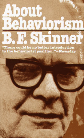 About Behaviorism by B.F. Skinner