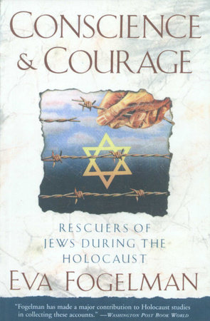 Conscience and Courage by Eva Fogelman