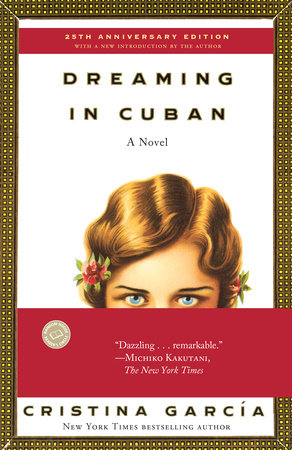 Dreaming In Cuban by Cristina García
