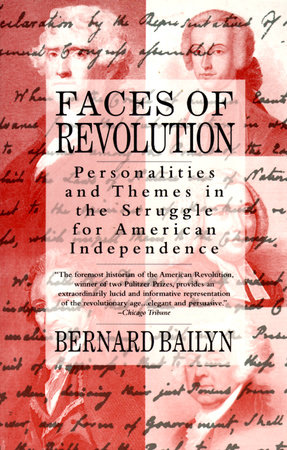 Faces Of Revolution by Bernard Bailyn