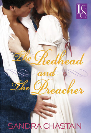 The Redhead and the Preacher by Sandra Chastain