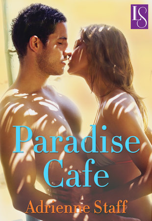 Paradise Cafe by Adrienne Staff