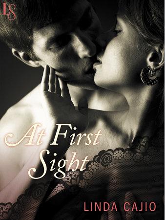 At First Sight by Linda Cajio