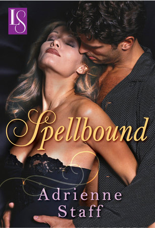 Spellbound by Adrienne Staff