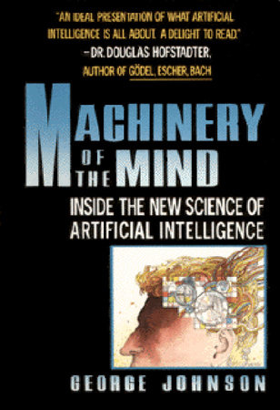 MACHINERY OF MIND by George Johnson