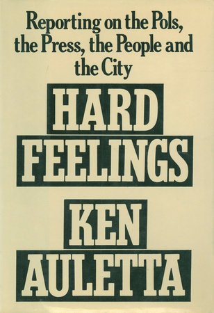 Hard Feelings by Ken Auletta