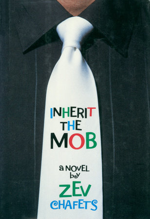 Inherit the Mob by Ze'ev Chafets