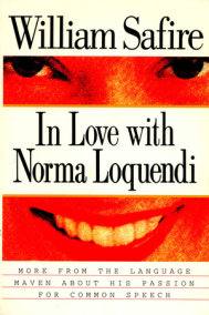 In Love with Norma Loquendi
