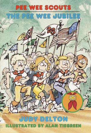 Pee Wee Scouts: The Pee Wee Jubilee by Judy Delton
